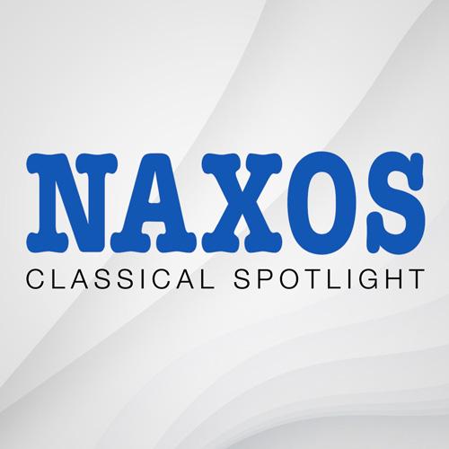 Naxos Classical Spotlight